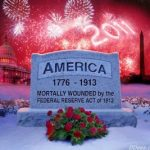 America was mortally wounded in 1913